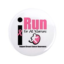 "I Run For Breast Cancer 3.5"" Button"