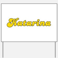 Retro Katarina (Gold) Yard Sign