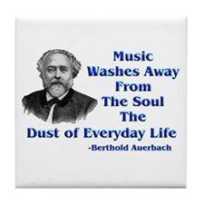 Auerbach Quote--Music Cleanses Tile Coaster