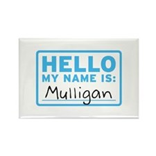 Hello My Name Is: Mulligan - Rectangle Magnet