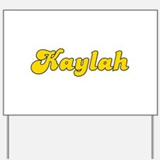 Retro Kaylah (Gold) Yard Sign