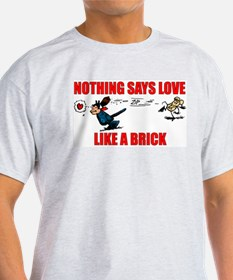 """Nothing Says Love Like A Brick"" Krazy Kat T-Shirt"