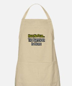 """""""Have No Fear, Bartender..."""" BBQ Apron"""