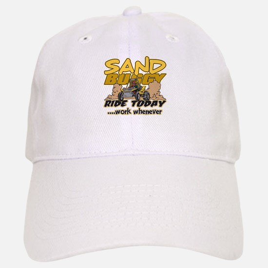 Sand Buggy Ride Today Baseball Baseball Cap