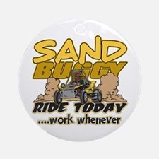 Sand Buggy Ride Today Ornament (Round)