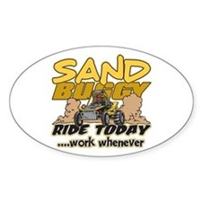 Sand Buggy Ride Today Oval Decal