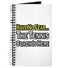 """Have No Fear, Tennis Coach"" Journal"
