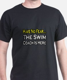 """Have No Fear, Swim Coach"" T-Shirt"