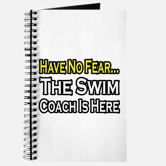 """Have No Fear, Swim Coach"" Journal"