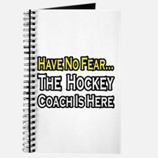 """""""Have No Fear, Hockey Coach"""" Journal"""