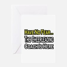 """""""Have No Fear, Cheer Coach"""" Greeting Card"""
