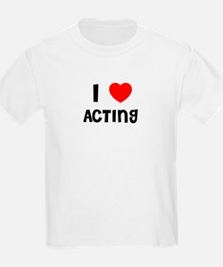 I LOVE ACTING Kids T-Shirt