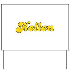 Retro Kellen (Gold) Yard Sign