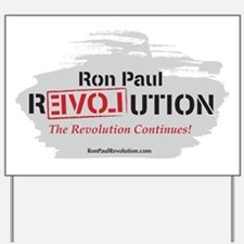 Ron Paul Revolution Continues Yard Sign
