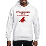 FUNNY BOYFRIEND SHIRT MY BOYF Hooded Sweatshirt