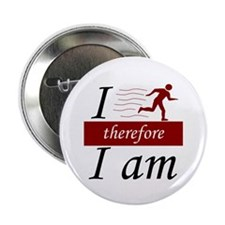 """I run, therefore I am 2.25"""" Button"""