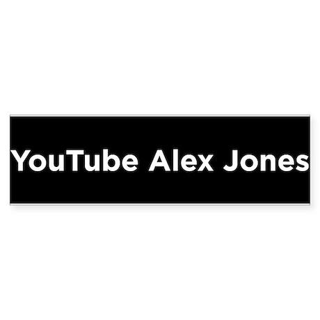 YouTube Alex Jones Bumper Sticker
