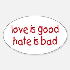 Love & Hate Oval Decal