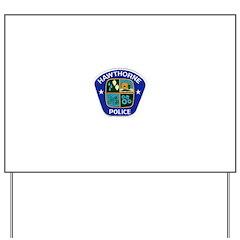 Hawthorne Police Yard Sign