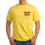 HELLO, MY NAME IS GIGGLES Yellow T-Shirt