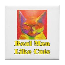 Real Men Like Cats Tile Coaster