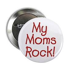 Moms Rock Button