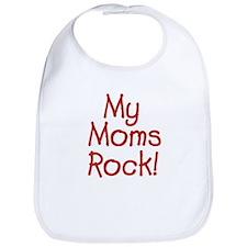 Moms Rock Bib