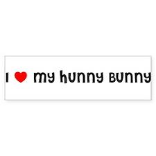 I LOVE MY HUNNY BUNNY Bumper Bumper Sticker