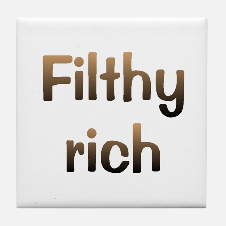 CW Filthy Rich Tile Coaster