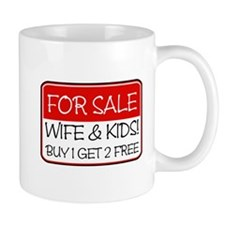 FOR SALE:WIFE/KIDS! (red) Mug