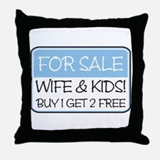 FOR SALE: WIFE/KIDS! (blue) Throw Pillow