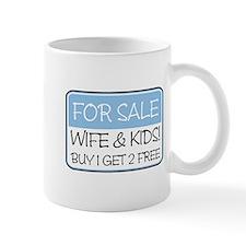 FOR SALE: WIFE/KIDS! (blue) Mug