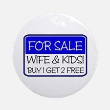 FOR SALE: KIDS! (ryl) Ornament (Round)