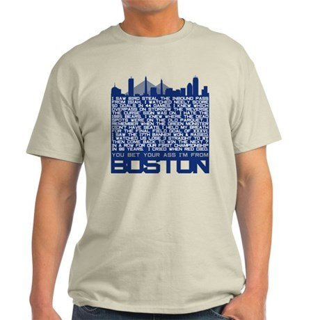 I'm From Boston Light T-Shirt