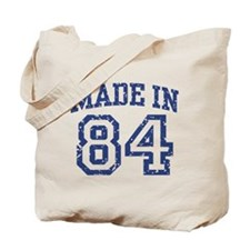 Made in 84 Tote Bag