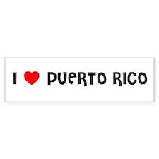 I LOVE PUERTO RICO Bumper Bumper Sticker