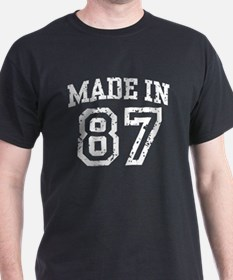 Made in 87 T-Shirt
