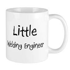 Little Welding Engineer Mug