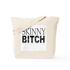 Skinny Bitch ~  Tote Bag
