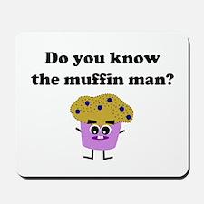 Muffin Man Mousepad