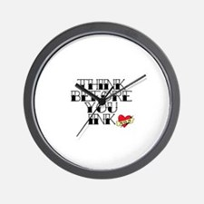 Think Before You Tattoo Wall Clock