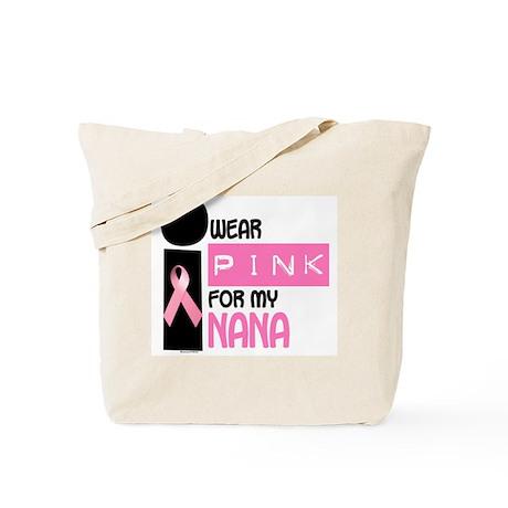 I Wear Pink For My Nana 9.2 Tote Bag