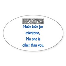 HAVE LOVE FOR EVERYONE Decal