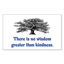 WISDOM GREATER THAN KINDNESS Decal