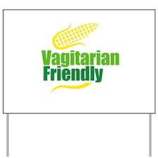 Vagitarian friendly Yard Sign