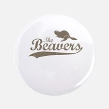 """The Beavers 3.5"""" Button (100 pack)"""