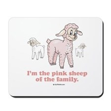 I'm the pink sheep Mousepad