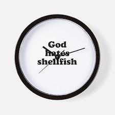 God hates shellfish Wall Clock