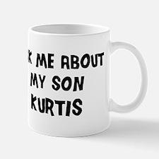 Ask me about Kurtis Small Small Mug