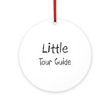 Little Tour Guide Ornament (Round)